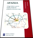 Afazija i druge teškoće u govoru i jeziku nastale kao posljedica oštećenja mozga