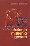 Neuro psiho-lingvistička osnova slušanja mišljenja i govora