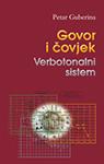 Petar Guberina: Govor i Čovjek. Verbotonalni sistem